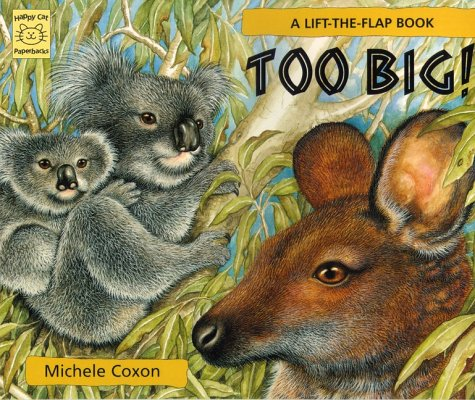 Too Big! (1887734783) by Coxon, Michele