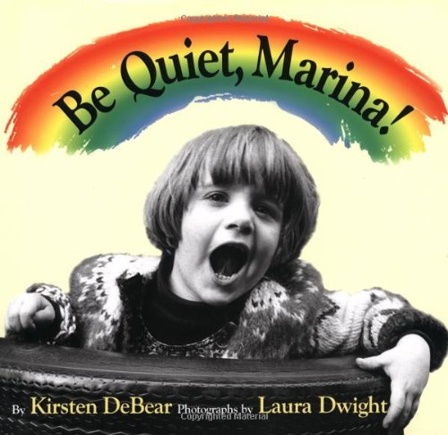 9781887734790: Be Quiet, Marina!