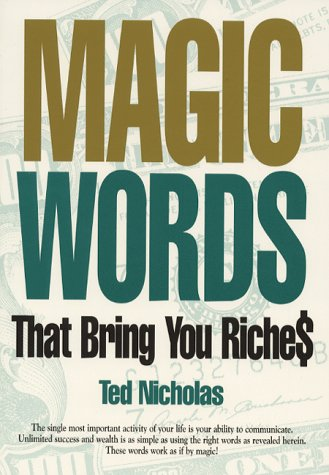 9781887741002: Magic Words the Bring You Rich