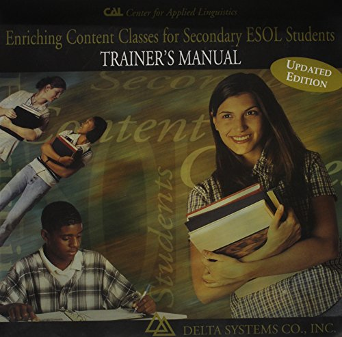 Enriching Content Classes for Secondary Esol Students: Trainer's Manual: Judith H. Jameson