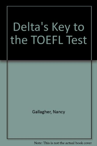 9781887744171: Delta's Key to the TOEFL Test