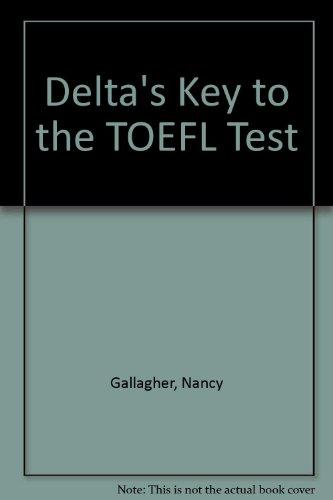 9781887744171: Delta's Key to the TOEFL Test