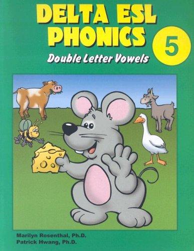9781887744416: Delta ESL Phonics 5: Double Letter Vowels (Delta ESL Phonics: Double Letter Consonants (Paperback))