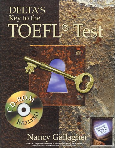 9781887744522: Delta's Key to the TOEFL Test (Book and CD-Rom Edition)