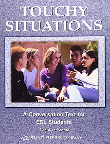 9781887744744: Touchy Situations: A Conversation Text for ESL Students