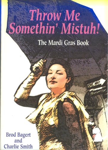 Throw Me Somethin' Mistuh!: Bagert, Brod, Smith,