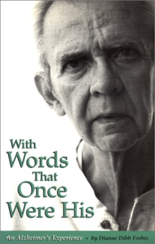 9781887747370: With Words That Once Were His: An Alzheimer's Experience