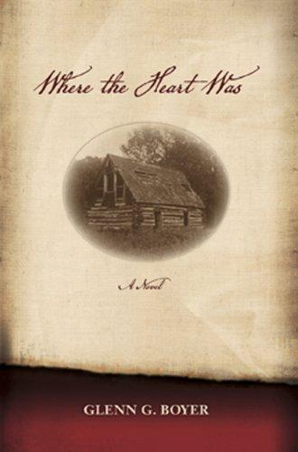 Where the Heart Was: Boyer, Glenn G.
