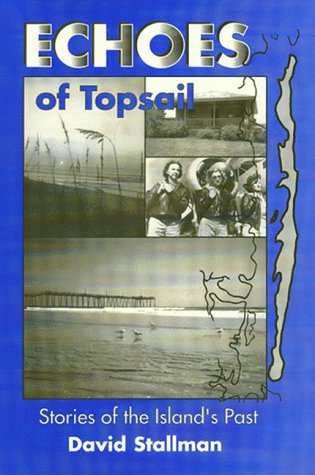 9781887750332: Echoes of Topsail: Stories of the Island's Past
