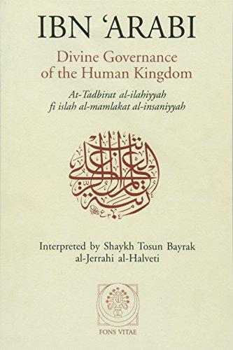 Ibn 'Arabi: Divine Governance of the Human: Afadrat Muhyiddin Ibn