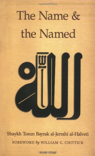 The Name and the Named: al-Halveti, Shaykh Tosun