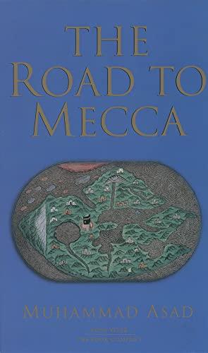 Road to Mecca: Asad, Muhammad