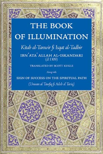 The Book of Illumination Including The Sign: Shaykh Ahmad Ibn