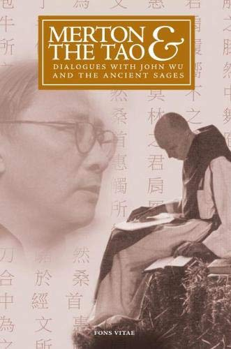 9781887752992: Merton & the Tao: Dialogues with John Wu and the Ancient Sages (Fons Vitae Thomas Merton Series)