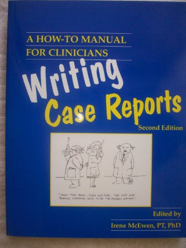 9781887759984: Writing Case Reports: A How-to-Manual for Clinicians