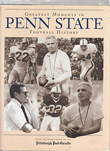 9781887761055: Greatest Moments in Penn State Football History