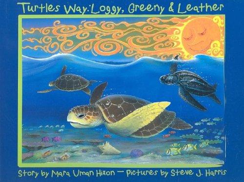 9781887774208: Turtle's Way: Loggy, Greeny & Leather