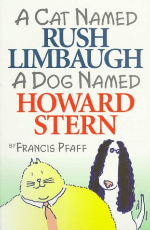 A Cat Named Rush Limbaugh, a Dog Named Howard Stern ***SIGNED BY AUTHOR!!!***