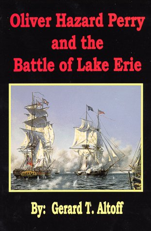 9781887794039: Oliver Hazard Perry and the Battle of Lake Erie