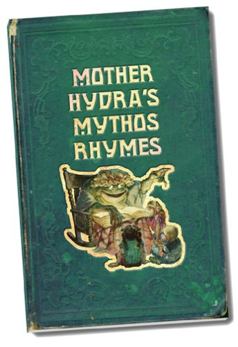 Mother Hydra's Mythos Rhymes: Wallace, Jarred W.