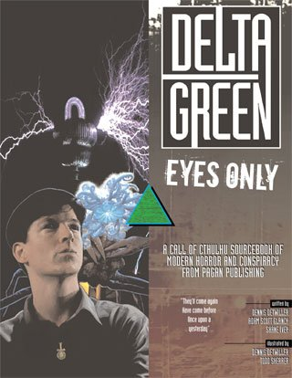 9781887797290: Delta Green Eyes Only