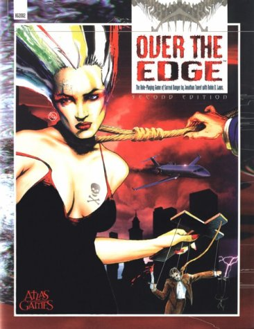 Over the Edge: The Role Playing Game of Surreal Danger (1887801529) by Jonathan Tweet