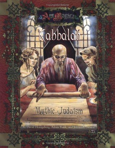 Kabbalah: Mythic Judaism (Ars Magica Fantasy Roleplaying) (1887801650) by Jeremiah Genest; Jeff Tidball; David Honigsberg