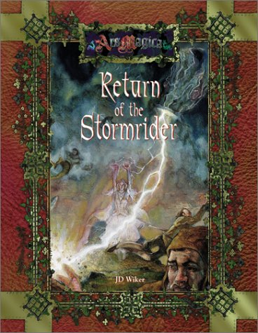 The Return of the Stormrider (Ars Magica Fantasy Roleplaying) (1887801669) by Jones, Spike Y.; Wiker, J. D.