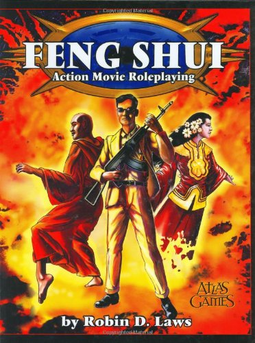 Feng Shui: Action Movie Roleplaying: Robin D. Laws