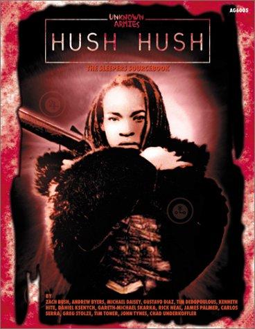 Hush Hush (Unknown Armies): Tynes, John [Editor]