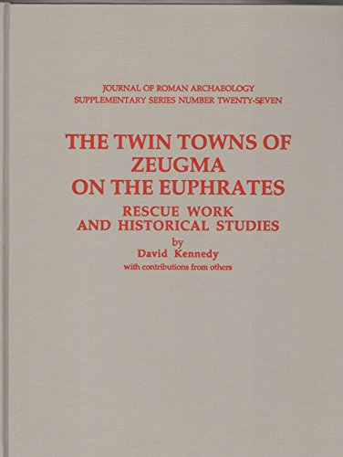 9781887829274: The Twin Towns of Zeugma on the Euphrates: Rescue Work and Historical Studies (Journal of Roman Archaeology Supplementary Series)