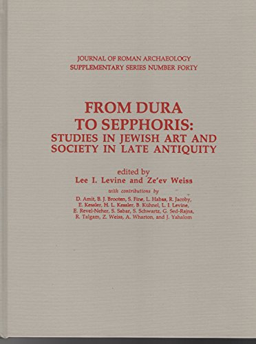 9781887829403: From Dura to Sepphoris: Studies in Jewish Art & Society in Late Antiquity (Journal of Roman Archaeology Supplementary Series)
