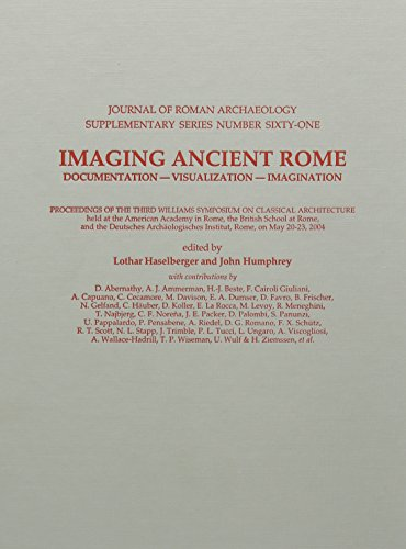 9781887829618: Imaging Ancient Rome: Documentation, Visualization-imagination (Journal of Roman Archaeology Supplementary Series)