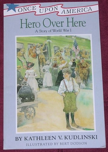 9781887840019: Hero Over Here A Story of World War I