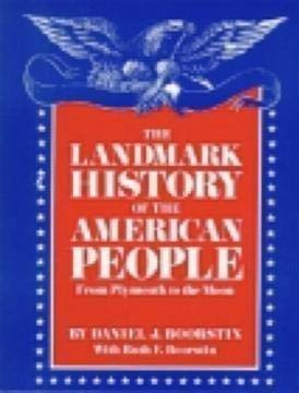 9781887840026: The Landmark History of the American People from Plymouth to the Moon