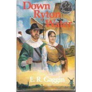 Down Ryton Water: E. R. Gaggin