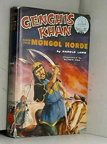 Genghis Khan and the Mongol Horde (World: Lamb, Harold