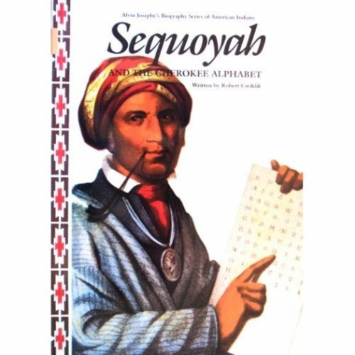 9781887840439: Sequoyah and the Cherokee Alphabet