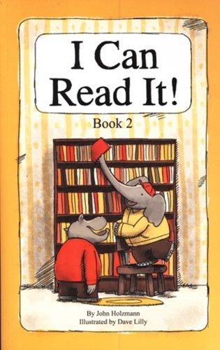 I Can Read It! Book 2: John Holzmann