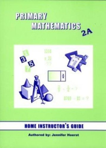 9781887840781: Primary Math 2A: Home Instructor's Guide