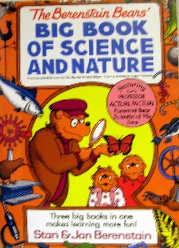 Berenstain bears' Big Book of Science and Naature: Berenstain, Stan & Jan