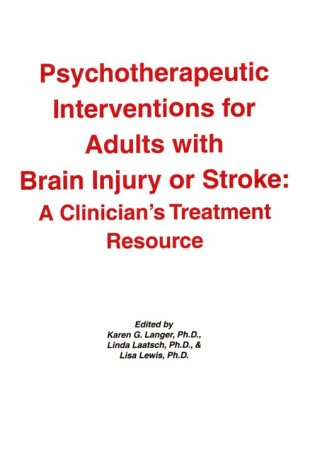 9781887841238: Psychotherapeutic Interventions for Adults With Brain Injury or Stroke: A Clinician's Treatment Resource