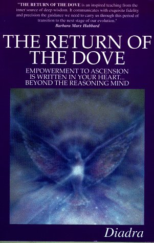 9781887884006: The Return of the Dove