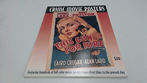 9781887893190: Crime Movie Posters (Illustrated History of Movies Through Posters)