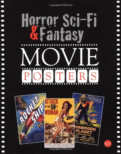 9781887893350: Horror, Sci-Fi and Fantasy Movie Posters (Illustrated History of Movies Through Posters S.)