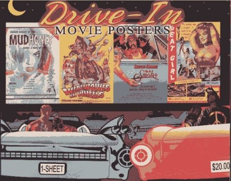 9781887893503: Drive-In Movie Posters: Illustrated History of Movies (Illustrated History of Movies Through Posters Series, 18)