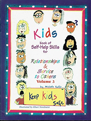 9781887894029: Kids Book of Self-Help Skills - Relationships & Service to Others - Volume 3