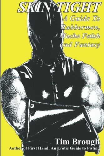 9781887895620: Skin Tight: Rubbermen, Macho Fetish and Fantasy