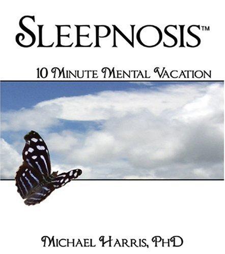 9781887895712: Sleepnosis - The 10-Minute Mental Vacation (Slumber Books)