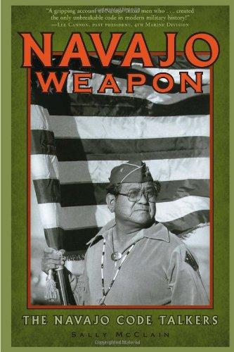 9781887896320: Navajo Weapon: The Navajo Code Talkers